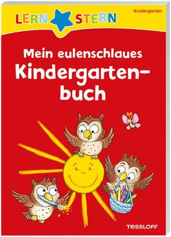 LERNSTERN. Mein eulenschlaues Kindergartenbuch von Lohr,  Stefan, Meyer,  Julia