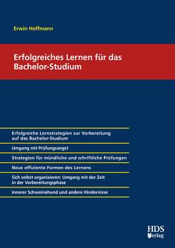 Lernstrategien für das erfolgreiche Bachelor-Studium von Hoffmann,  Erwin