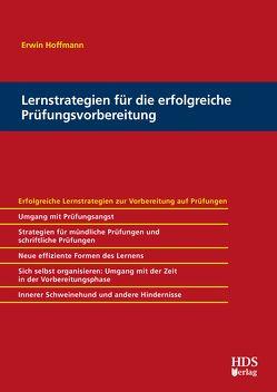 Lernstrategien für die erfolgreiche Prüfungsvorbereitung von Hoffmann,  Erwin