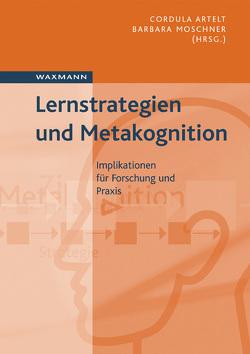 Lernstrategien und Metakognition von Artelt,  Cordula, Moschner,  Barbara