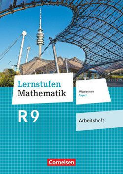 Lernstufen Mathematik – Mittelschule Bayern 2017 – 9. Jahrgangsstufe