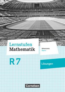 Lernstufen Mathematik – Mittelschule Bayern – Neubearbeitung / 7. Jahrgangsstufe – Lösungen zum Schülerbuch