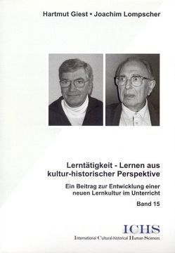 Lerntätigkeit – Lernen aus kultur-historischer Perspektive von Giest,  Hartmut, Lompscher,  Joachim