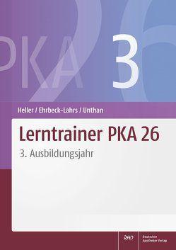 Lerntrainer PKA 26 3 von Ehrbeck-Lahrs,  Isabel, Heller,  Jutta, Unthan,  Astrid