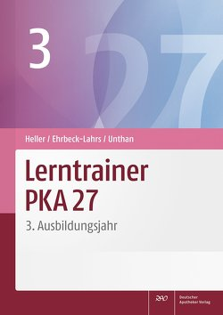 Lerntrainer PKA 27 3 von Ehrbeck-Lahrs,  Isabel, Heller,  Jutta, Unthan,  Astrid