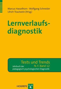 Lernverlaufsdiagnostik von Hasselhorn,  Marcus, Schneider,  Wolfgang, Trautwein,  Ulrich