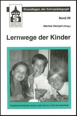 Lernwege der Kinder von Hempel,  Marlies