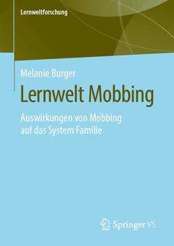 Lernwelt Mobbing von Burger,  Melanie