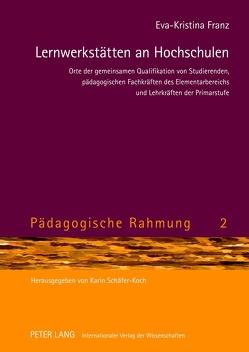 Lernwerkstätten an Hochschulen von Franz,  Eva-Kristina