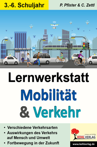 Lernwerkstatt Mobilität & Verkehr von Autorenteam Kohl-Verlag