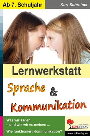 Lernwerkstatt Sprache & Kommunikation von Schreiner,  Kurt