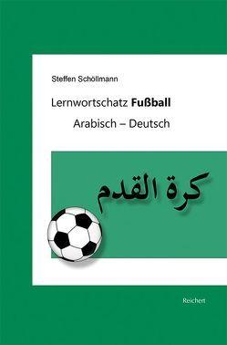 Lernwortschatz Fußball von Schöllmann,  Steffen