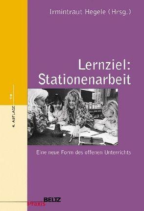 Lernziel: Stationenarbeit von Hegele,  Irmintraut