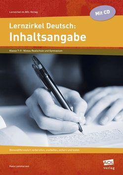 Lernzirkel Deutsch: Inhaltsangabe von Lammersen,  Hans