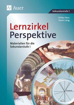 Lernzirkel Perspektive von Hess,  Ulrike, Lang,  Karin