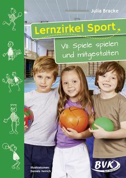 Lernzirkel Sport VII von Bracke,  Julia