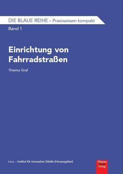 Les éditions Bruno / Einrichtung von Fahrradstraßen von Graf,  Thiemo