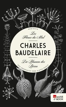 Les Fleurs du Mal – Die Blumen des Bösen von Baudelaire,  Charles, Werle,  Simon