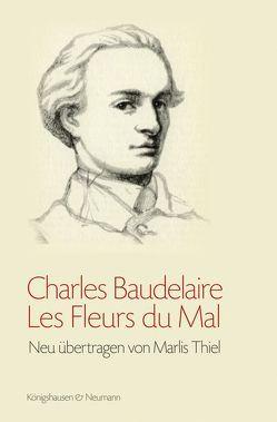 Les Fleurs du Mal von Baudelaire,  Charles, Thiel,  Marlis