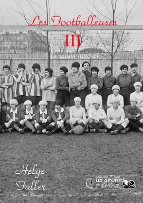 Les Footballeuses III von Faller,  Helge