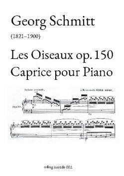 Les Oiseaux op. 150 von Joerg,  Guido Johannes, Schmitt,  Georg
