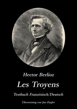 Les Troyens von Ziegler (Übersetzer),  Jan