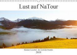 Lust auf NaTour – Lesachtal (Wandkalender 2019 DIN A3 quer) von Riedmiller,  Andreas