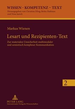 Lesart und Rezipienten-Text von Wienen,  Markus