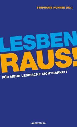 Lesben raus! von Kuhnen,  Stephanie