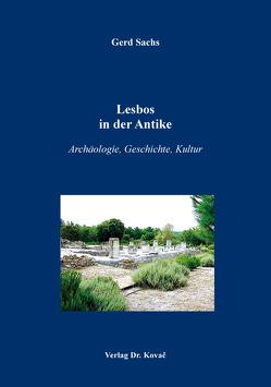 Lesbos in der Antike von Sachs,  Gerd