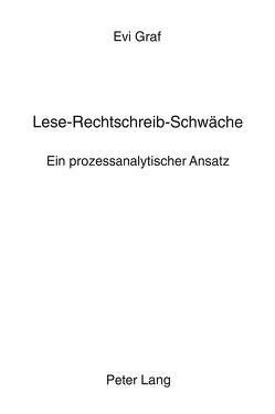 Lese-Rechtschreib-Schwäche von Graf,  Evi