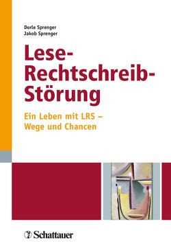 Lese-Rechtschreib-Störung von Sprenger,  Dorle, Sprenger,  Jakob