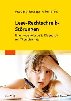 Lese-Rechtschreib-Störungen von Brandenburger,  Nicola, Klemenz,  Anke