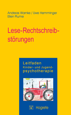 Lese-Rechtschreibstörungen von Hemminger,  Uwe, Plume,  Ellen, Warnke,  Andreas