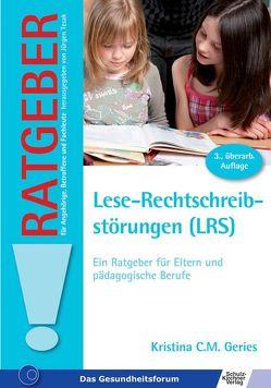 Lese-Rechtschreibstörungen (LRS) von Geries,  Kristina C