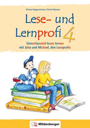 Lese- und Lernprofi 4 – Schülerarbeitsheft – silbierte Ausgabe von Koppensteiner,  Christa, Lottermoser,  Elisabeth, Meixner,  Christl
