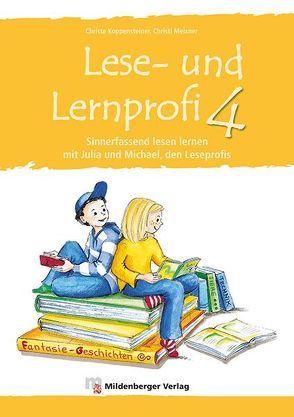 Lese- und Lernprofi 4 – Schülerarbeitsheft von Koppensteiner,  Christa, Lottermoser,  Elisabeth, Meixner,  Christl