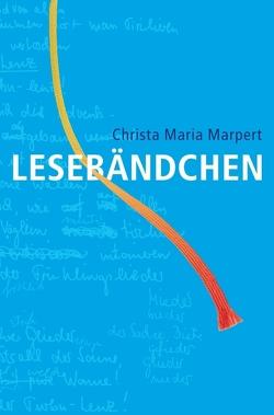 LESEBÄNDCHEN von Marpert,  Christa Maria