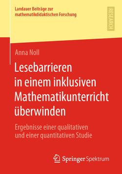 Lesebarrieren in einem inklusiven Mathematikunterricht überwinden von Noll,  Anna
