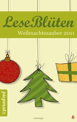 LeseBlüten Band 6 – Weihnachtszauber 2011 von Israel,  Ariane, piepmatz Verlag