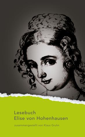 Lesebuch Elise von Hohenhausen von Gruhn,  Klaus, Hohenhausen,  Elise von