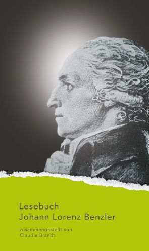 Lesebuch Johann Lorenz Benzler von Benzler,  Johann Lorenz, Brandt,  Claudia
