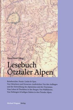 Lesebuch Ötztaler Alpen von Haid,  Hans