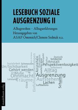 Lesebuch soziale Ausgrenzung II von Gaisbauer,  Helmut P., Kapferer,  Elisabeth, Schweiger,  Gottfried, Sedmak,  Clemens, Selke,  Stefan