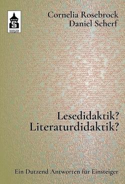 Lesedidaktik? Literaturdidaktik? von Rosebrock,  Cornelia, Scherf,  Daniel