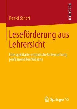 Leseförderung aus Lehrersicht von Scherf,  Daniel
