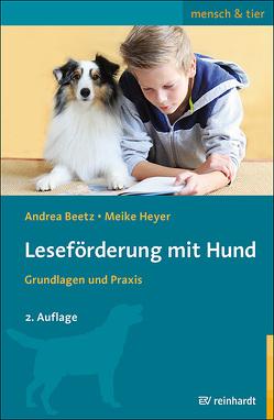 Leseförderung mit Hund von Beetz,  Andrea, Heyer,  Meike