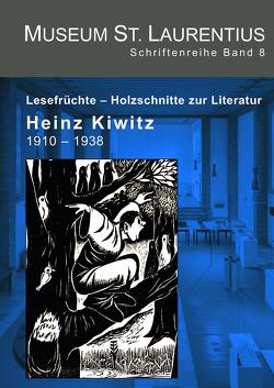 Lesefrüchte – Holzschnitte zur Literatur. Heinz Kiwitz 1910-1938