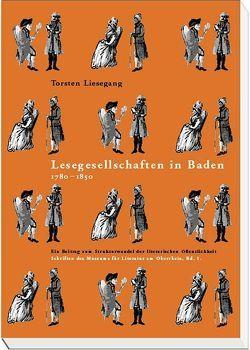 Lesegesellschaften in Baden 1780-1850 von Liesegang,  Torsten