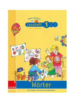 Anton & Zora / Leseheft 1: Wörter von Jockweg,  Bernd, Wöstheinrich,  Anne